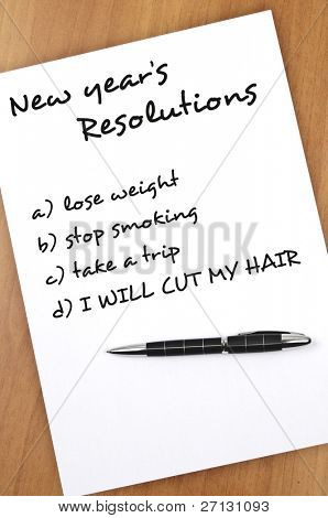 New year resolution I will cut my hair  as most important