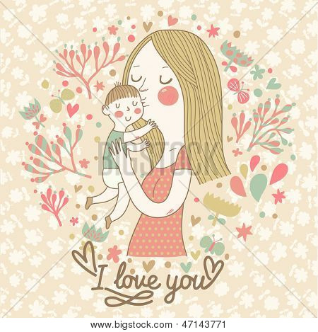Cute retro vector card with mother and child. Happy mothers day. Vintage floral background with woman and baby. I love you postcard.
