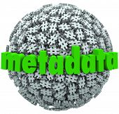picture of hash  - A ball or sphere of hash tags or number pound signs and the word Metadata to illustrate posts and data published on websites or social network sites - JPG