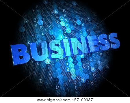 Business on Dark Digital Background.