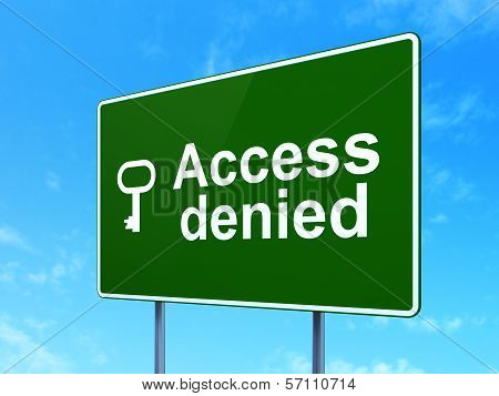 Privacy concept: Access Denied and Key on road sign background