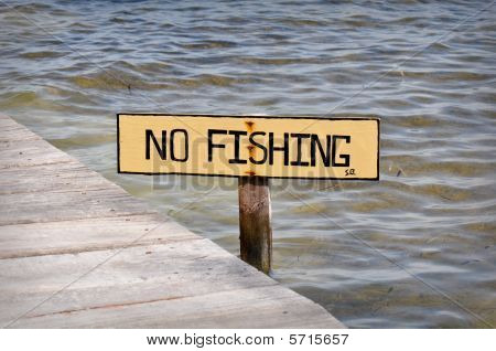 No Fishing Phishing Sign