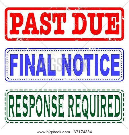 Past Due, Final Notice, Response Required Set Stamp