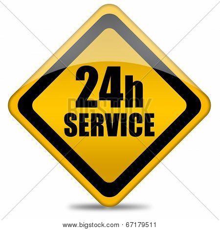 Twenty four hour service sign
