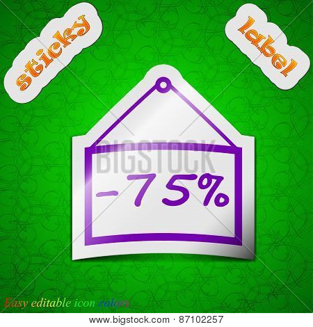 75 Discount Icon Sign. Symbol Chic Colored Sticky Label On Green Background. Vector
