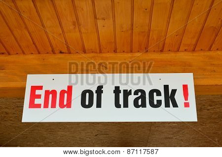 End Of Track Sign