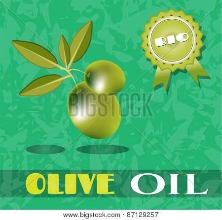 Olive, green twig with olives, text Olive Oil, Bio, grunge background background