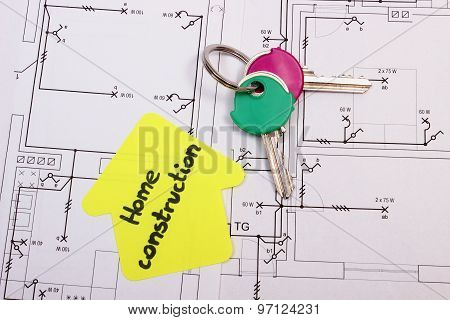 House Of Yellow Paper With Text Home Construction And Keys, Construction Drawing