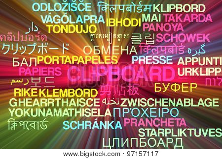 Background concept wordcloud multilanguage international many language illustration of clipboard glowing light