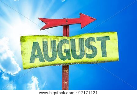 August sign with a beautiful day