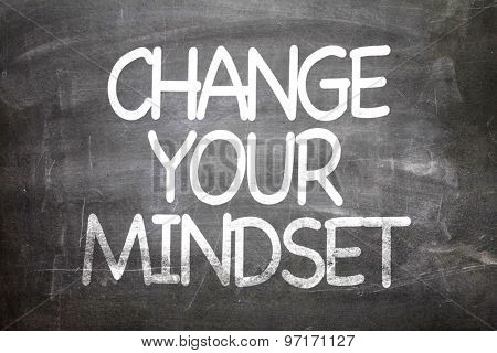 Change Your Mindset written on a chalkboard
