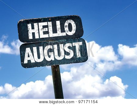 Hello August sign with sky background