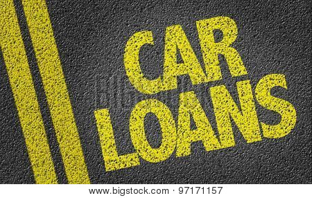 Car Loans written on the road