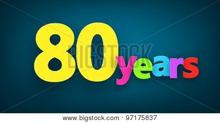 Eighty years paper colorful sign over dark blue. Vector illustration.