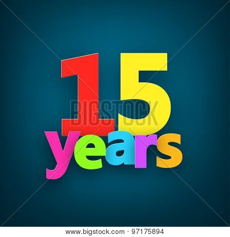 Fifteen years paper colorful sign over dark blue. Vector illustration.