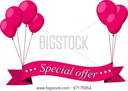 Special offer flat ribbon with pink balloons. Vector illustration.