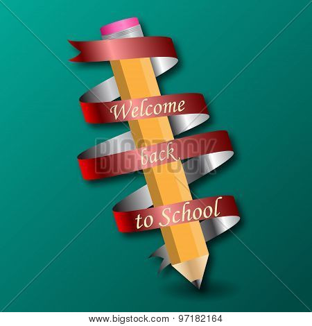 pencil  with text Back to school on ribbon.