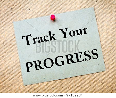 Track Your Progress Message Written On Paper Note