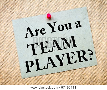 Are You A Team Player? Message Written On Paper Note