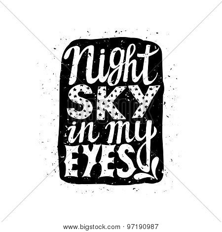 Romantic poster night sky in my eyes