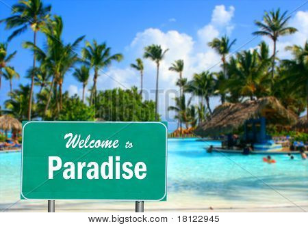 Welcome To Paradise Sign