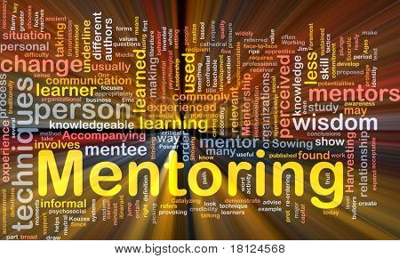 Background concept wordcloud illustration of mentoring glowing light