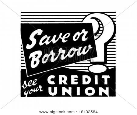 Save Or Borrow? - Retro Ad Art Banner