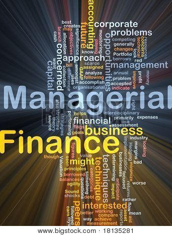 Background concept wordcloud illustration of managerial finance glowing light