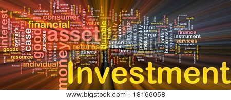 Background concept wordcloud illustration of investment glowing light