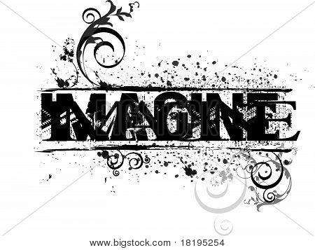 IMAGINE grunged