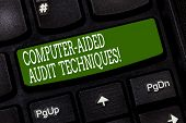 Conceptual Hand Writing Showing Computer Aided Audit Techniques. Business Photo Text Using Computer  poster