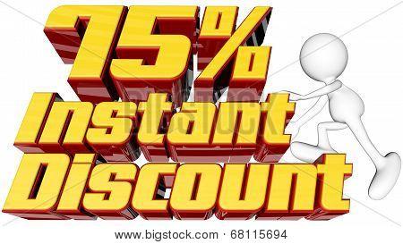 Instant 75 Percent Discount