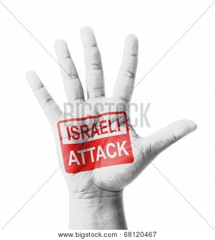 Open Hand Raised, Israeli Attack Sign Painted, Multi Purpose Concept - Isolated On White Background