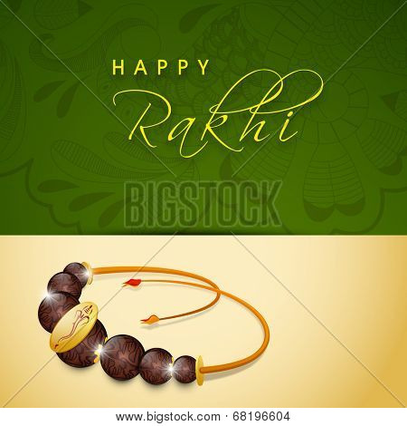Beautiful greeting card design with rakhi on floral decorated green and beige background.