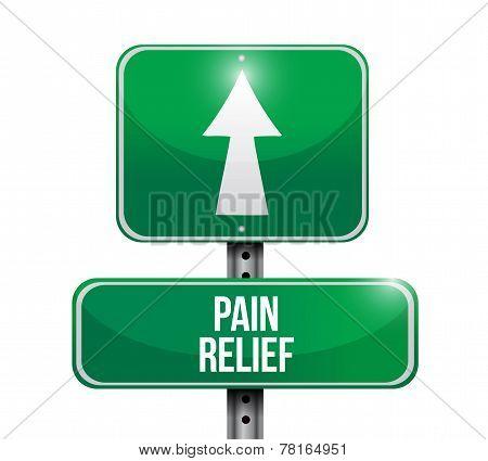 Pain Relief Road Sign Illustration Design
