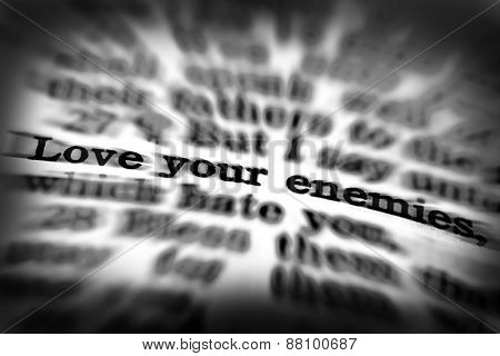 Detail closeup of Scripture quote Love Your Enemies