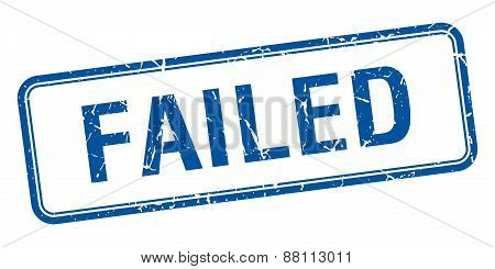 Failed Blue Square Grungy Vintage Isolated Stamp