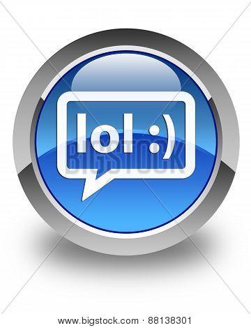 Lol Bubble Icon Glossy Blue Round Button