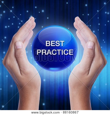 Hand showing blue crystal ball with best practice word.