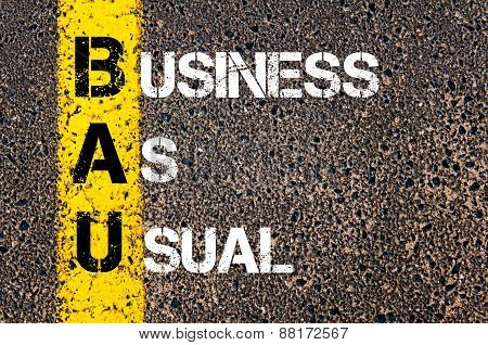 Business Acronym BAU as Business As Usual