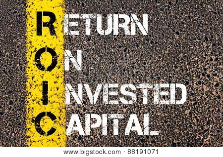 Business Acronym Roic - Return On Invested Capital