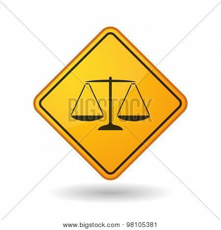 Awareness Sign With  A Justice Weight Scale Sign