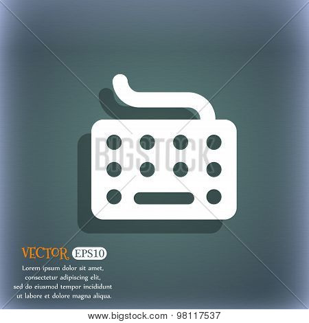 Keyboard Icon Symbol On The Blue-green Abstract Background With Shadow And Space For Your Text. Vect