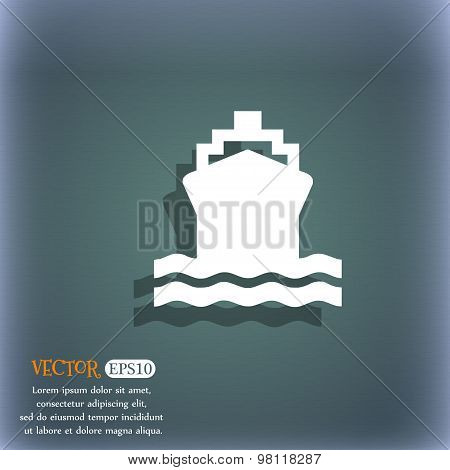 Ship Icon Symbol On The Blue-green Abstract Background With Shadow And Space For Your Text. Vector