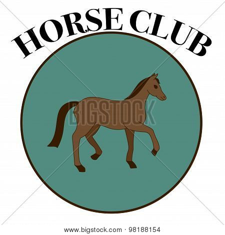 Vector Label For Horse Club Or Riding Club With One Brown Horse In The Round Frame
