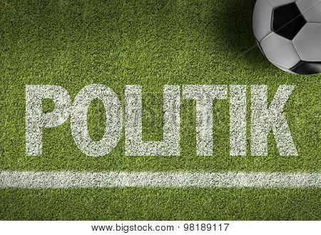 Soccer field with the text: Politics (in German)