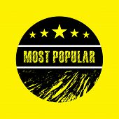 Most Popular White Grunge Black Round On Yellow Background Vintage Rubber Stamp.most Popular Stamp.m poster