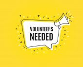 Volunteers Needed. Megaphone Banner. Volunteering Service Sign. Charity Work Symbol. Loudspeaker Wit poster
