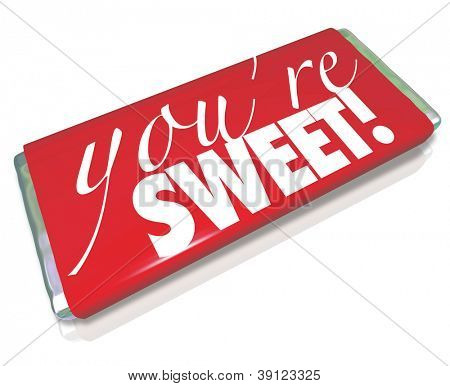 The sentiment You're Sweet printed on a red candy bar wrapper as a gift to a loved one or significant other to show how much you care