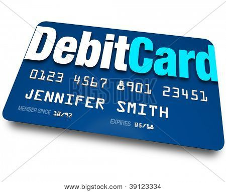 A blue Debit Card to present at a store when purchasing merchandise and have the merchant withdraw money from your bank account